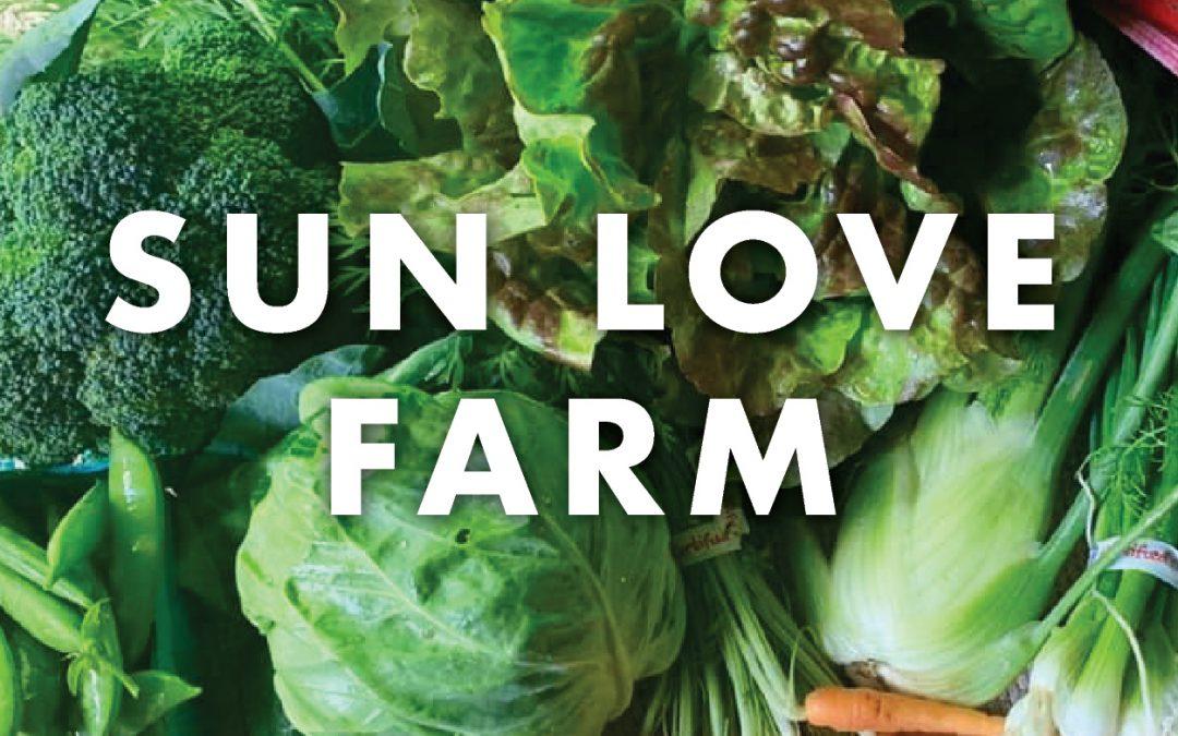 Vendor Spotlight: Sun Love Farm